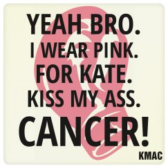 kiss my ass cancer coaste