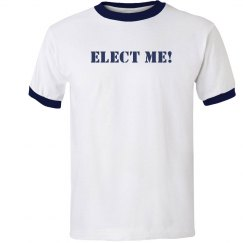 Elect Me Tee