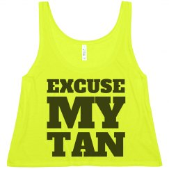 Excuse My Tan Man