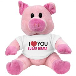 I love you Sugar Mama!