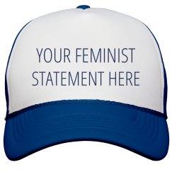 Custom Political Feminist Statement