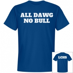 ALL DAWG, NO BULL