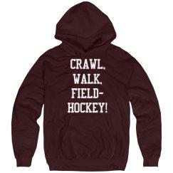 Crawl, walk, field hockey!