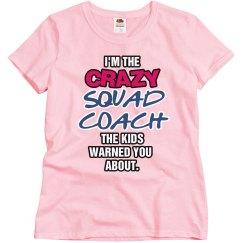 Crazy Squad Coach