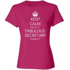 Keep calm and let a Fabulous Secretary handle it