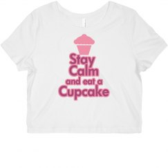 Stay Calm eat a cupcake