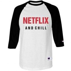 Netflix and Chill Shirt