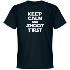 Keep calm, shoot first