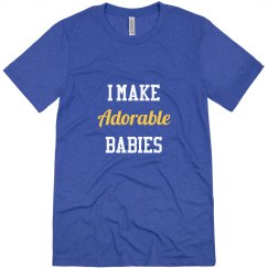 I Make Adorable Babies
