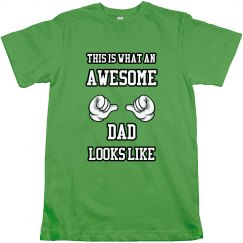 Most Awesome Dad Shirt