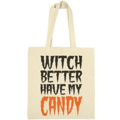Witch Better Have Candy