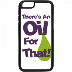 There's an oil for that! iPhone 6 case