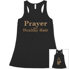 Prayer and Healthy Hair