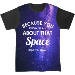 I'm All About That Space