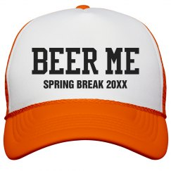 Spring Break Beer Me