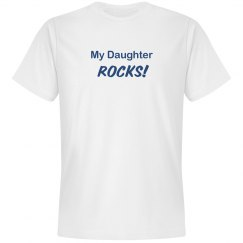 My Daughter Rocks Tee