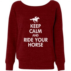 Keep Calm/Ride Your Horse