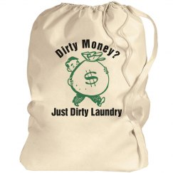 Dirty Money Laundry Bag