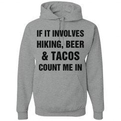 Hiking, Beer $ Tacos
