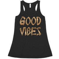 Good Vibes Positive Black Gold