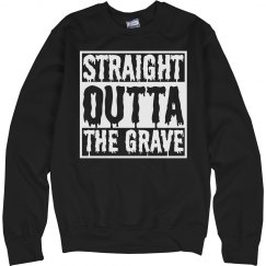 Straight Outta The Grave