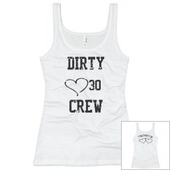 That Dirty Thirty Crew