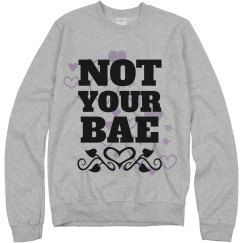 Not Your Bae Valentines