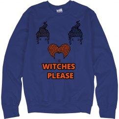 Witches Please Halloween Sweatshirt