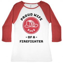 Proud Firefighter Wife