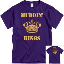 Mens Muddin Kings Tee