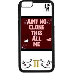 Aint No Clone