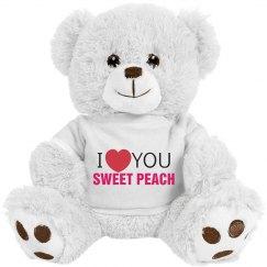 I love you Sweet Peach!