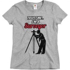 Trust me..Surveyor