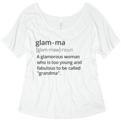 Glam-Ma Definition Flowy Tee