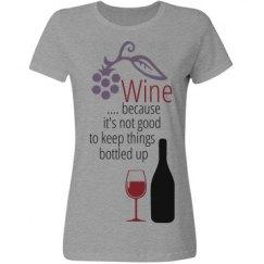 Wine... Bottled up!