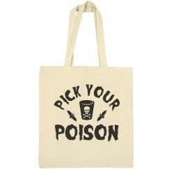 Pick Up Your Poison Halloween Tote