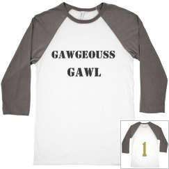 Gawgeouss gawl for my gawls