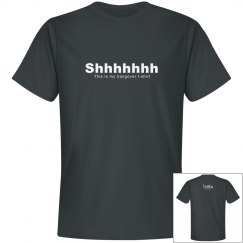 Shhhh, This is my Hangover Shirt
