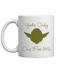 Yoda Only One For Me