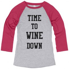 Time To Wine Down