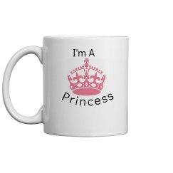 I'm A Princess Mug