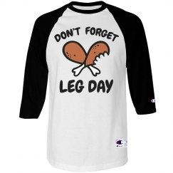 Don't Forget Turkey Legs
