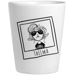 Thelma BFF Shot Glass
