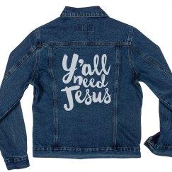 Y'all Need Jesus Denim Jacket