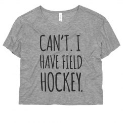 Can't. Got Field Hockey.