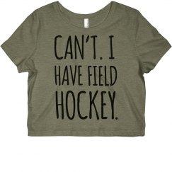 Can't. Got Field Hockey.