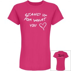 Stand Up For What U Love