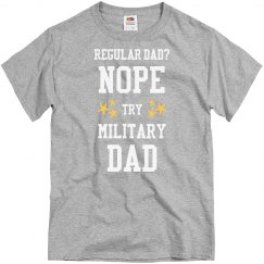 Regular dad? No.