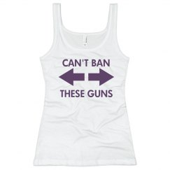 Can't Ban These Guns