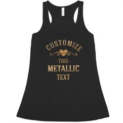 Custom Gold Metallic Designs